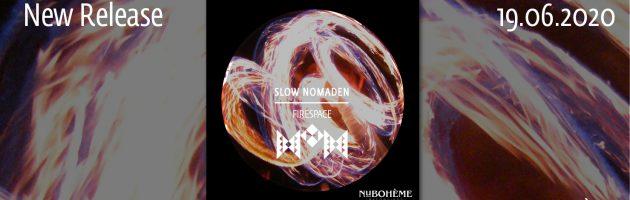 Slow Nomaden – Firespace