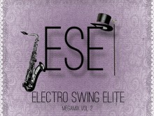 Electro Swing Elite ESE Megamix Vol. 2