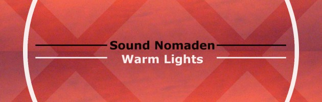 Sound Nomaden – Warm Lights