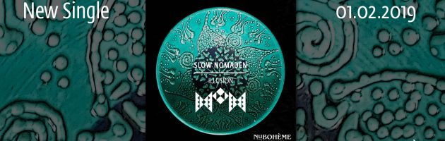 Slow Nomaden – Illusion