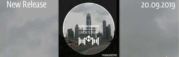 Slow Nomaden – Concrete Desert