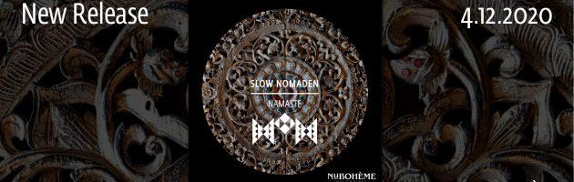 Slow Nomaden – Namaste