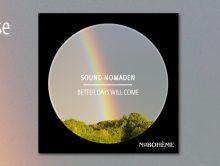 Sound Nomaden – Better Days Will Come