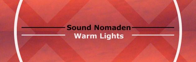 Sound Nomaden – Warm Lights
