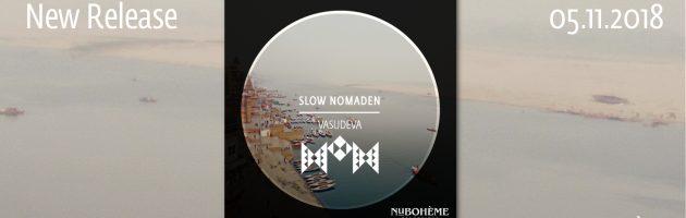 Slow Nomaden – Vasudeva