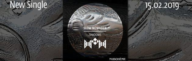Slow Nomaden – Shadows