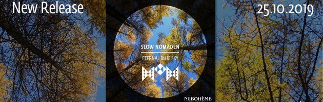 Slow Nomaden – Eternal Blue Sky