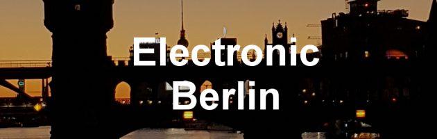 Electronic Berlin Spotify Playlist