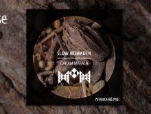 Slow Nomaden – Garam Masala