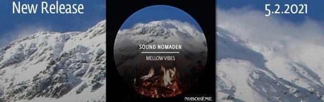 Sound Nomaden – Mellow Vibes