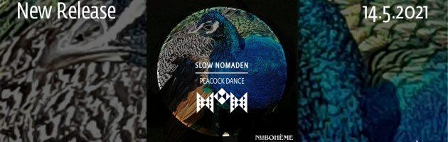 Slow Nomaden – Peacock Dance